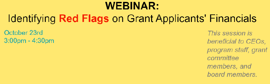 Webinar: Identifying Red Flags on Grant Applicants' Financials