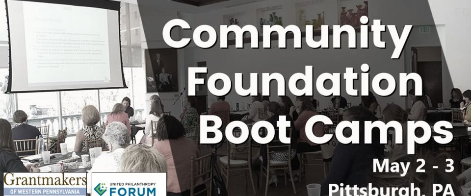 2018 Community Foundation Boot Camp – Pittsburgh, PA