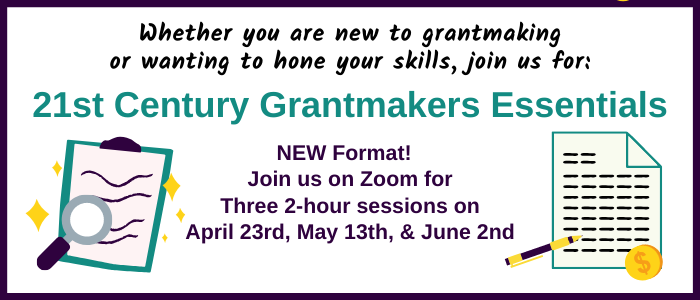 21st Century Grantmakers Essentials Program – Session 2