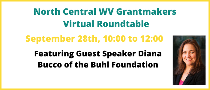 North Central WV Grantmakers Virtual Roundtable
