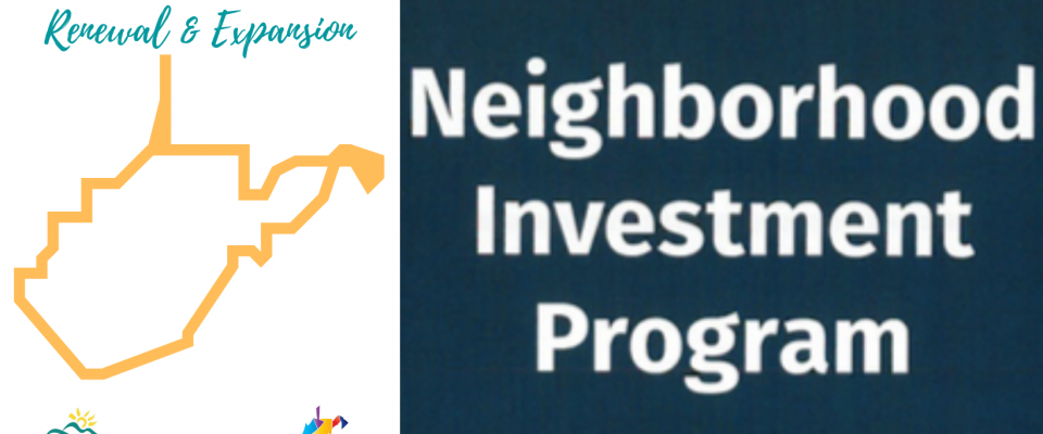 WV Neighborhood Investment Program Renewal & Expansion
